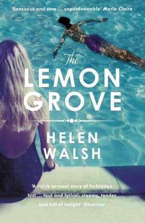 The Lemon Grove de Helen Walsh