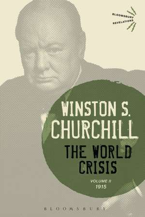 The World Crisis, Volume 2:  1915 de Winston S. Churchill