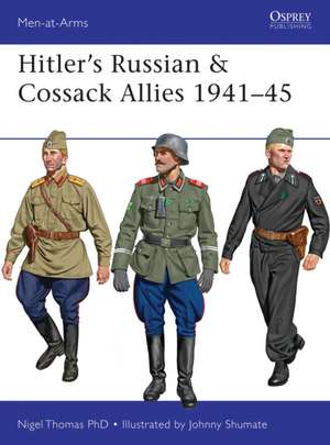 Hitler S Russian & Cossack Allies 1941 45