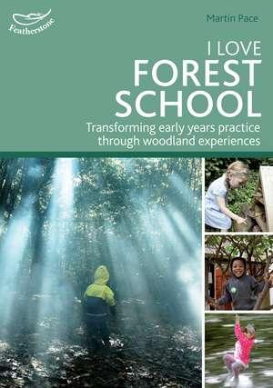 I Love Forest School imagine