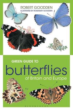 Green Guide to Butterflies Of Britain And Europe de Robert Goodden