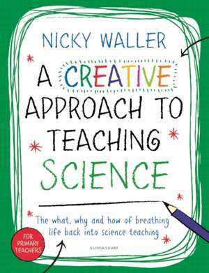 A Creative Approach to Teaching Science