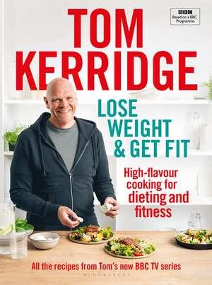 Lose Weight & Get Fit de Tom Kerridge