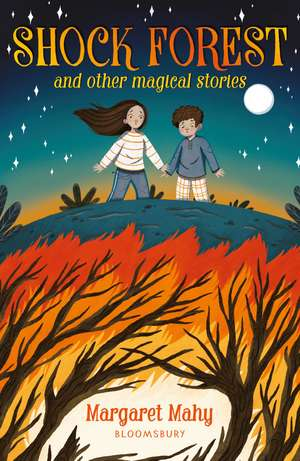 Shock Forest and other magical stories: A Bloomsbury Reader de Margaret Mahy