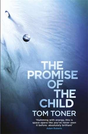 The Promise of the Child de Tom Toner