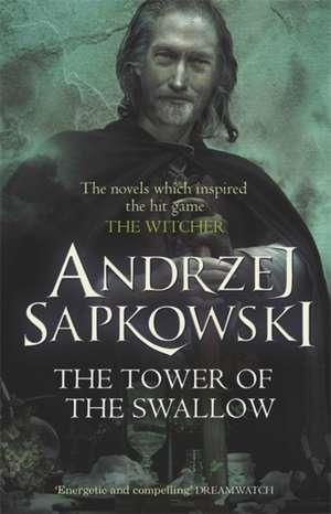 The Tower of the Swallow de Andrzej Sapkowski