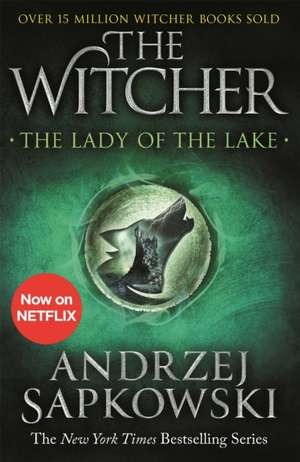 The Lady of the Lake de Andrzej Sapkowski