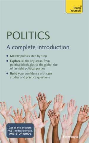 Politics:  A Complete Introduction de Peter Joyce