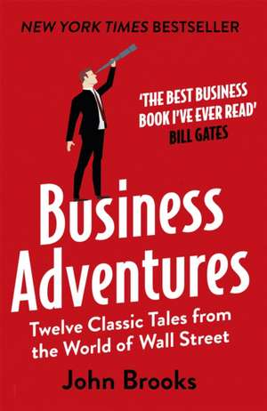 Business Adventures de John Brooks