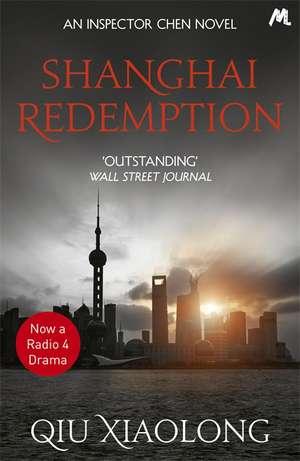 Shanghai Redemption de Xiaolong Qiu