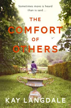The Comfort of Others de Kay Langdale