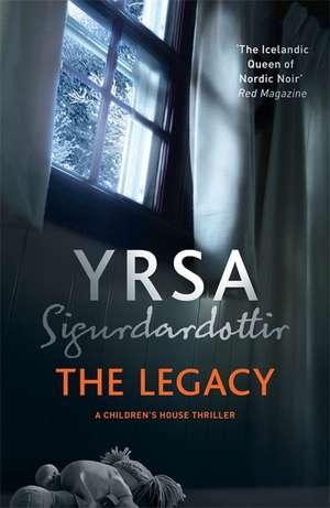 Legacy de Yrsa Sigurdardottir