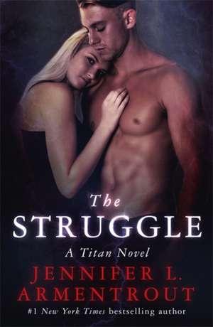 The Struggle de Jennifer L. Armentrout