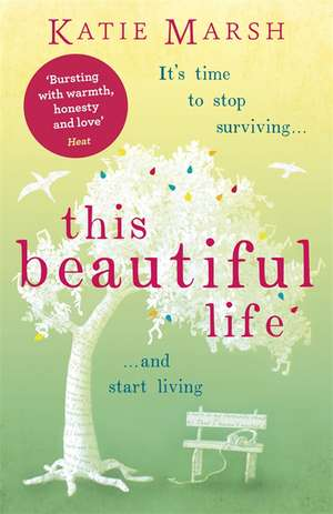 This Beautiful Life: The Moving and Uplifting Book of the Summer