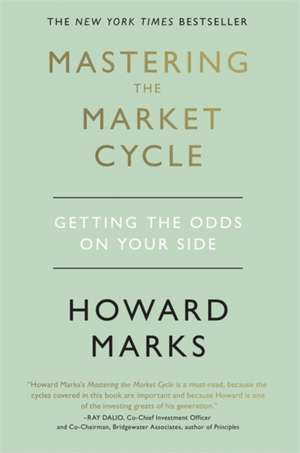 Mastering The Market Cycle imagine