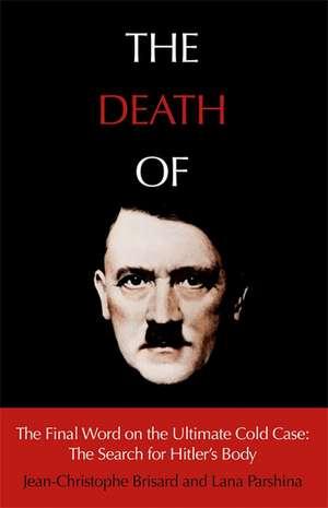 The Death of Hitler de Jean-Christophe Brisard