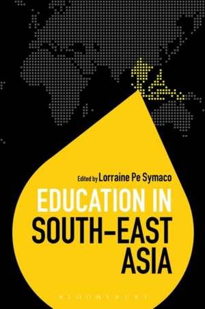 Education in South-East Asia de Dr Lorraine Pe Symaco