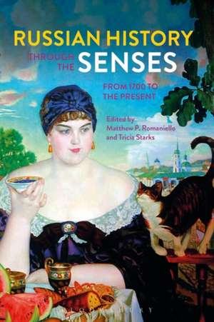 Russian History through the Senses