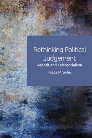 Rethinking Political Judgement de Ma a Mrovlje