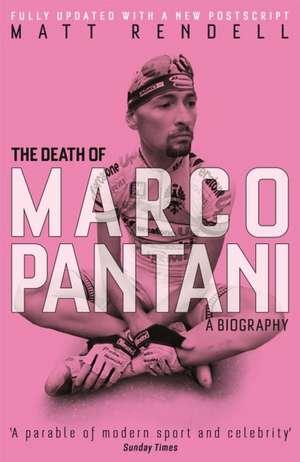The Death of Marco Pantani de Matt Rendell