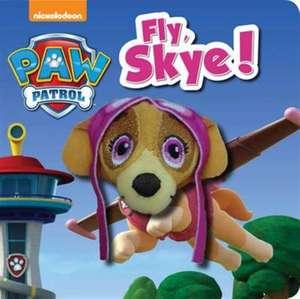 Fly, Skye!