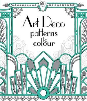 Art Deco Patterns to Colour de Emily Bone