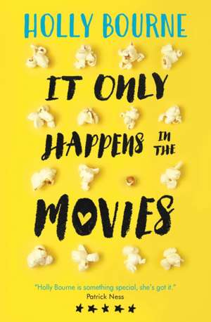 It Only Happens in the Movies de Holly Bourne
