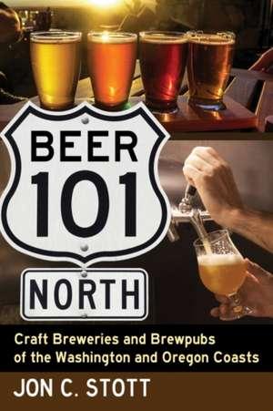 Beer 101 North de Jon C. Stott