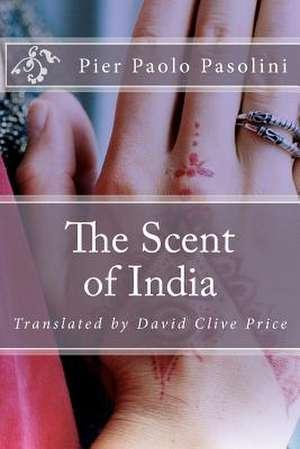 The Scent of India de Pier Paolo Pasolini