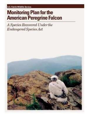 Monitoring Plan for the American Peregrine Falcon de Michael Green