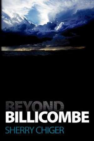 Beyond Billicombe de Sherry Chiger