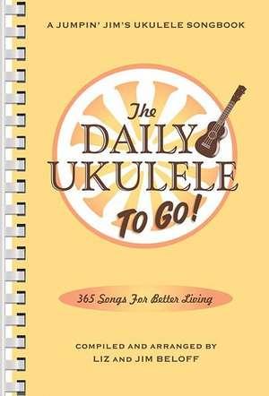 The Daily Ukulele:  Portable Edition de Hal Leonard Publishing Corporation