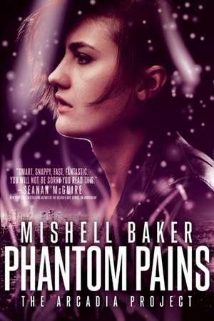 PHANTOM PAINS de Mishell Baker