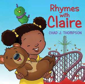Rhymes with Claire de Chad J. Thompson