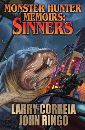 MONSTER HUNTER MEMOIRS: SINNERS de Larry Correia