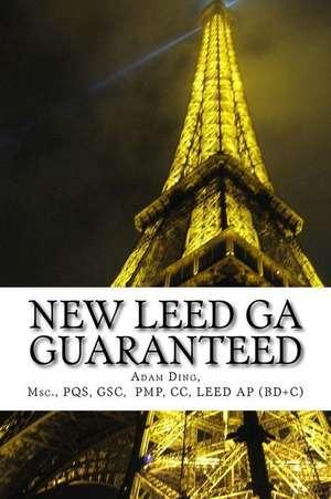 New Leed V4 Green Associate Guaranteed de MR Adam Ding
