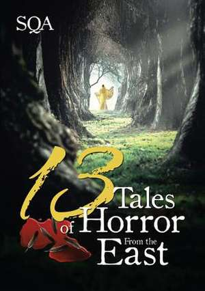 13 Tales of Horror from the East de Sqa