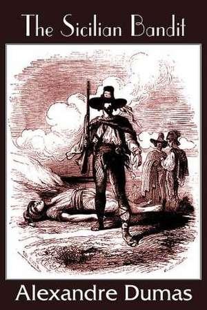 The Sicilian Bandit de Alexandre Dumas