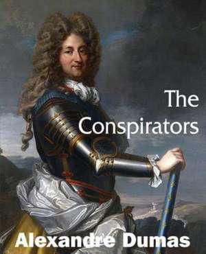 The Conspirators de Alexandre Dumas