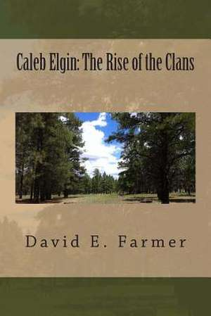 Caleb Elgin de MR David E. Farmer