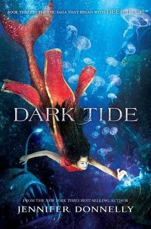 Waterfire Saga, Book Three Dark Tide de Jennifer Donnelly