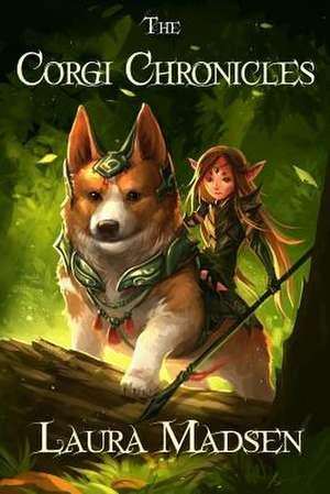 The Corgi Chronicles de Laura Madsen