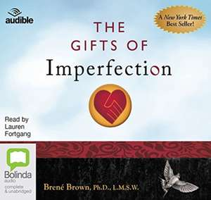 The Gifts of Imperfection de Brené Brown