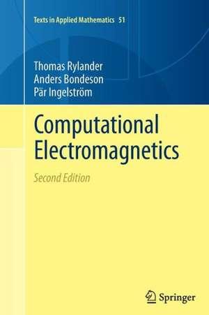 Computational Electromagnetics de Thomas Rylander
