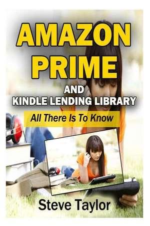 Amazon Prime and Kindle Lending Library de Steve Taylor