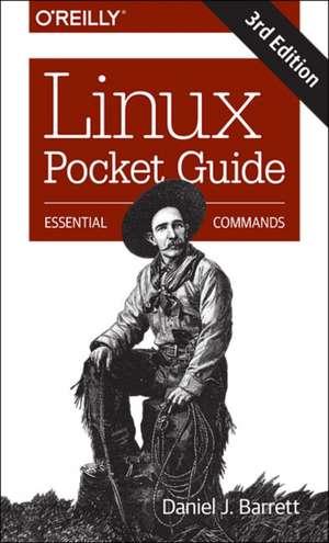 Linux Pocket Guide 3e de Daniel J. Barrett