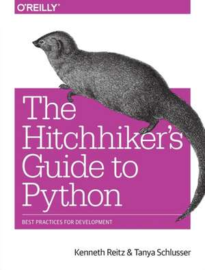 The Hitchhiker′s Guide to Python