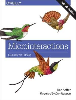 Microinteractions: Full Color Edition de Dan Saffer