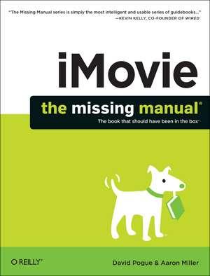 iMovie – The Missing Manual de David Pogue