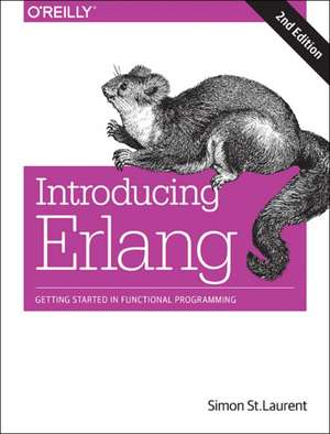 Introducing Erlang, 2e de Simon St Laurent